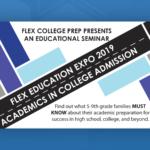 FLEX Academic Expo 2019 | Academics in College Admission